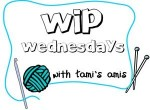 Tami&#039;s Ami&#039;s WIP Wednesday